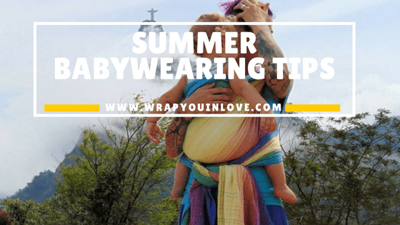Summer babywearing tips